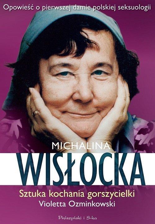 """Violetta Ozminkowska – """"Michalina Wisłocka. Sztuka kochania gorszycielki"""".jpg"""