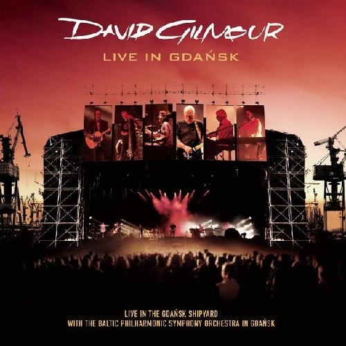 "DAVID GILMOUR – ""LIVE IN GDANSK"".jpg"