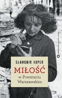 preview_S_awomir_Koper___Mi_o___w_Powstaniu_Warszawskim_.jpg