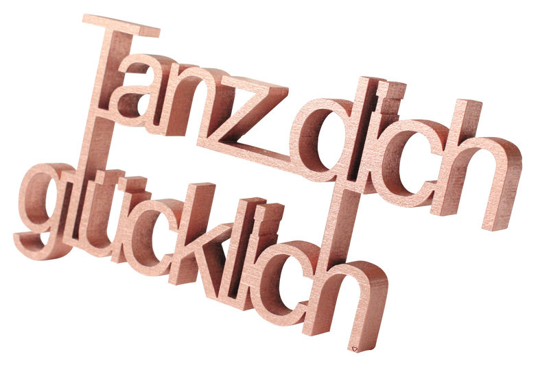07_Holz-Schriftzug_TanzDichGluecklich_NOGALLERY_ueber_dawanda_com.jpg