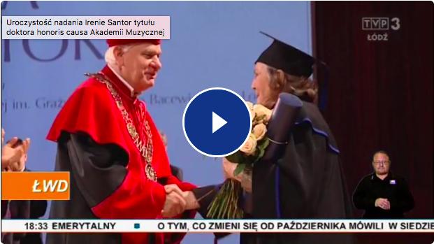 Relacja TVP Łódź z wręczenia Irenie Santor tytułu doctora honoris causa Akademii Muzycznej w Łodzi.