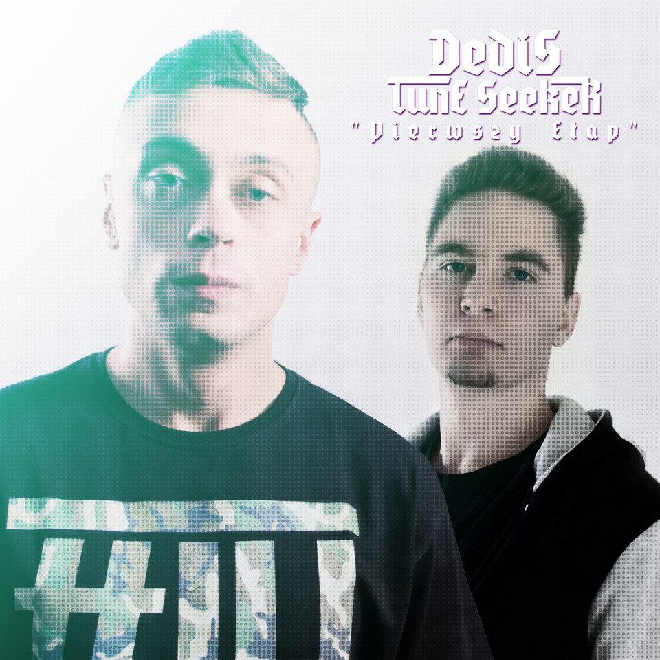 Dedis/Tune Seeker - Pierwszy Etap EP