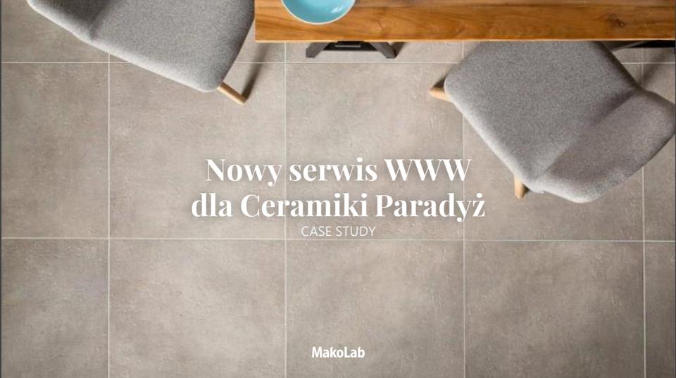 Zobacz case study projektu realizowanego dla Ceramiki Paradyż