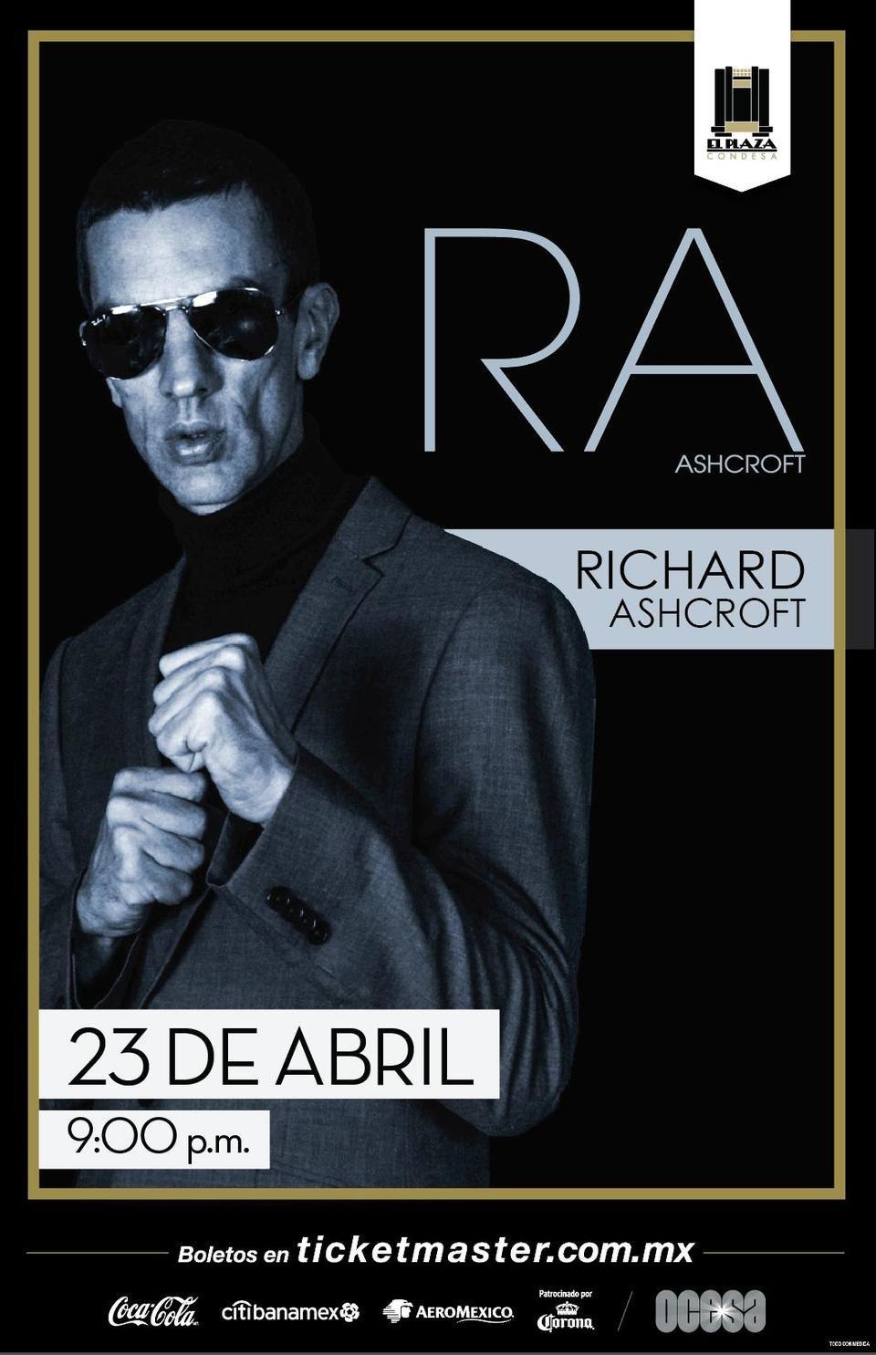 Arte Oficial, Richard Ashcroft en El Plaza Condesa