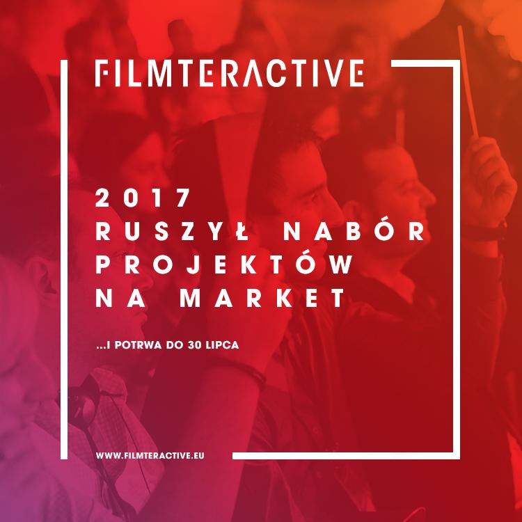 Nabór projektów do Filmteractive Market 2017 otwarty