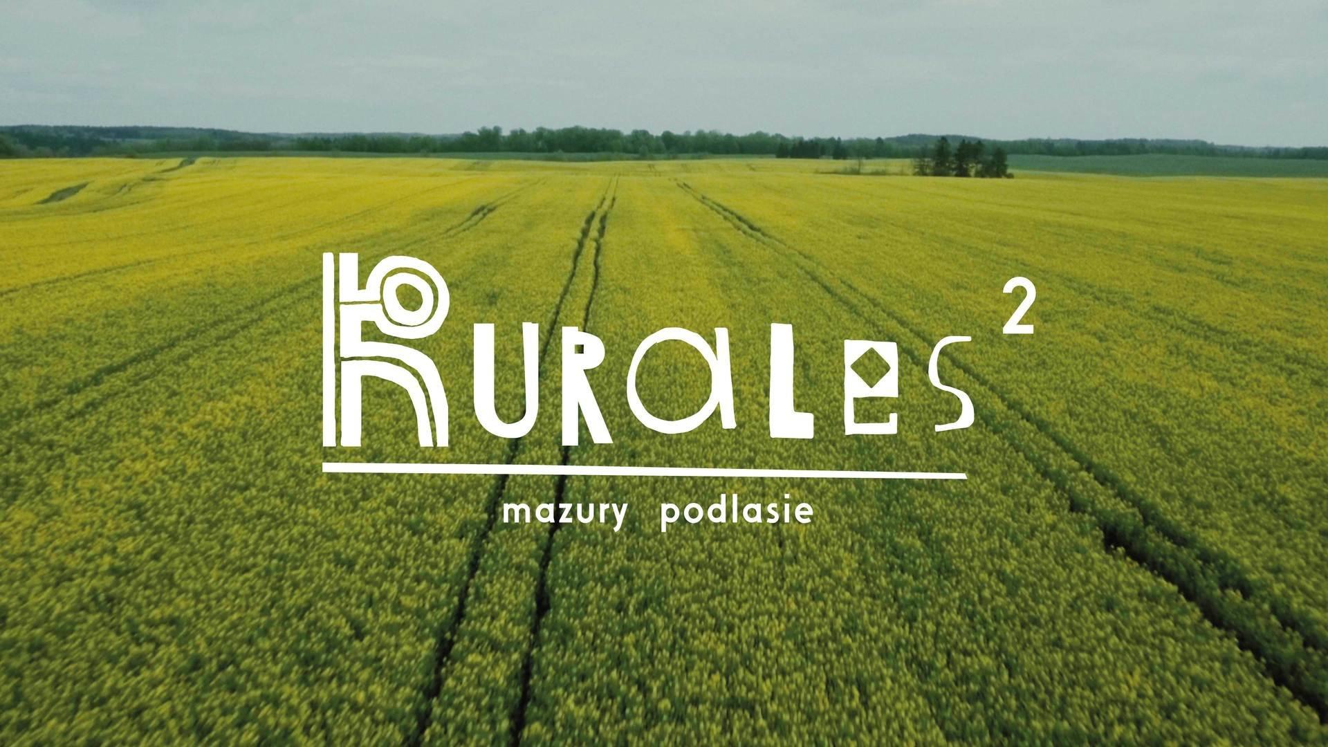 Premiera filmu Rurales 2 - sobota 27 maja 2017, godz. 20 oraz 21, Wozownia tuBAZA