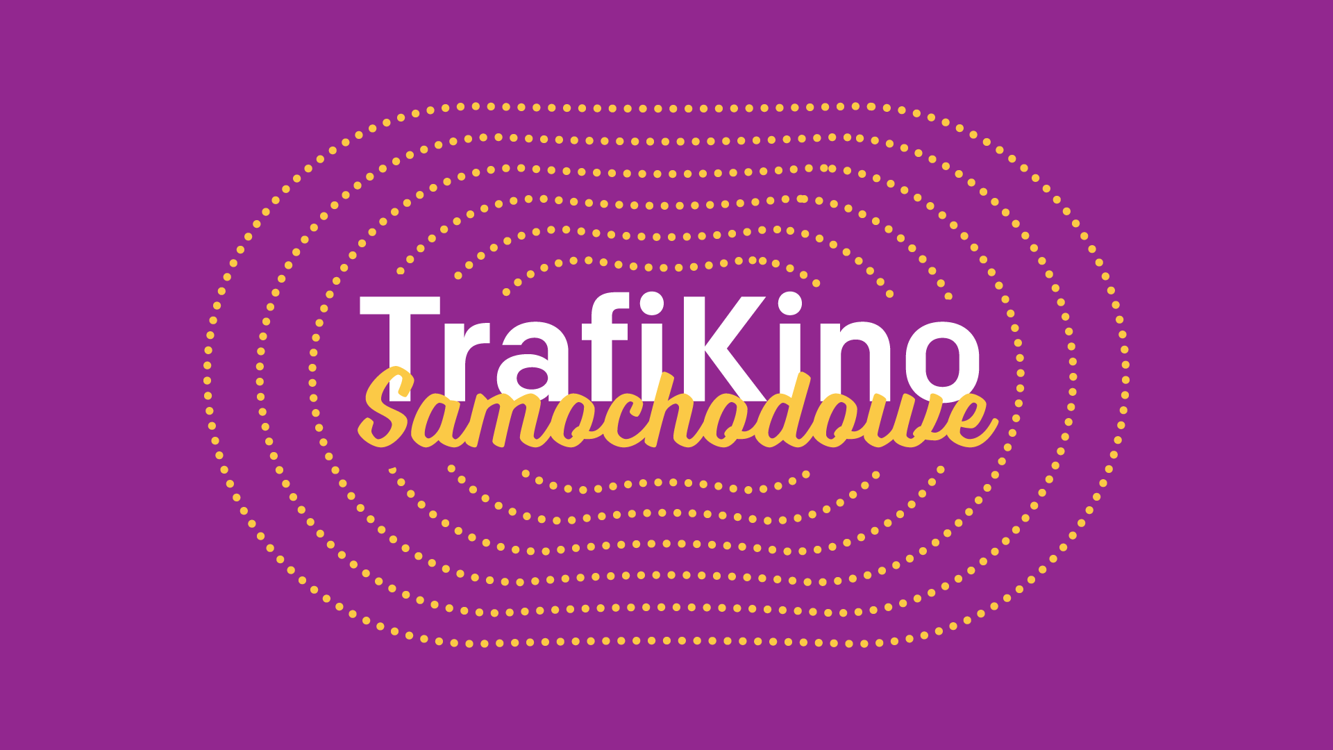 TrafiKino – jedyne takie kino samochodowe w Warszawie