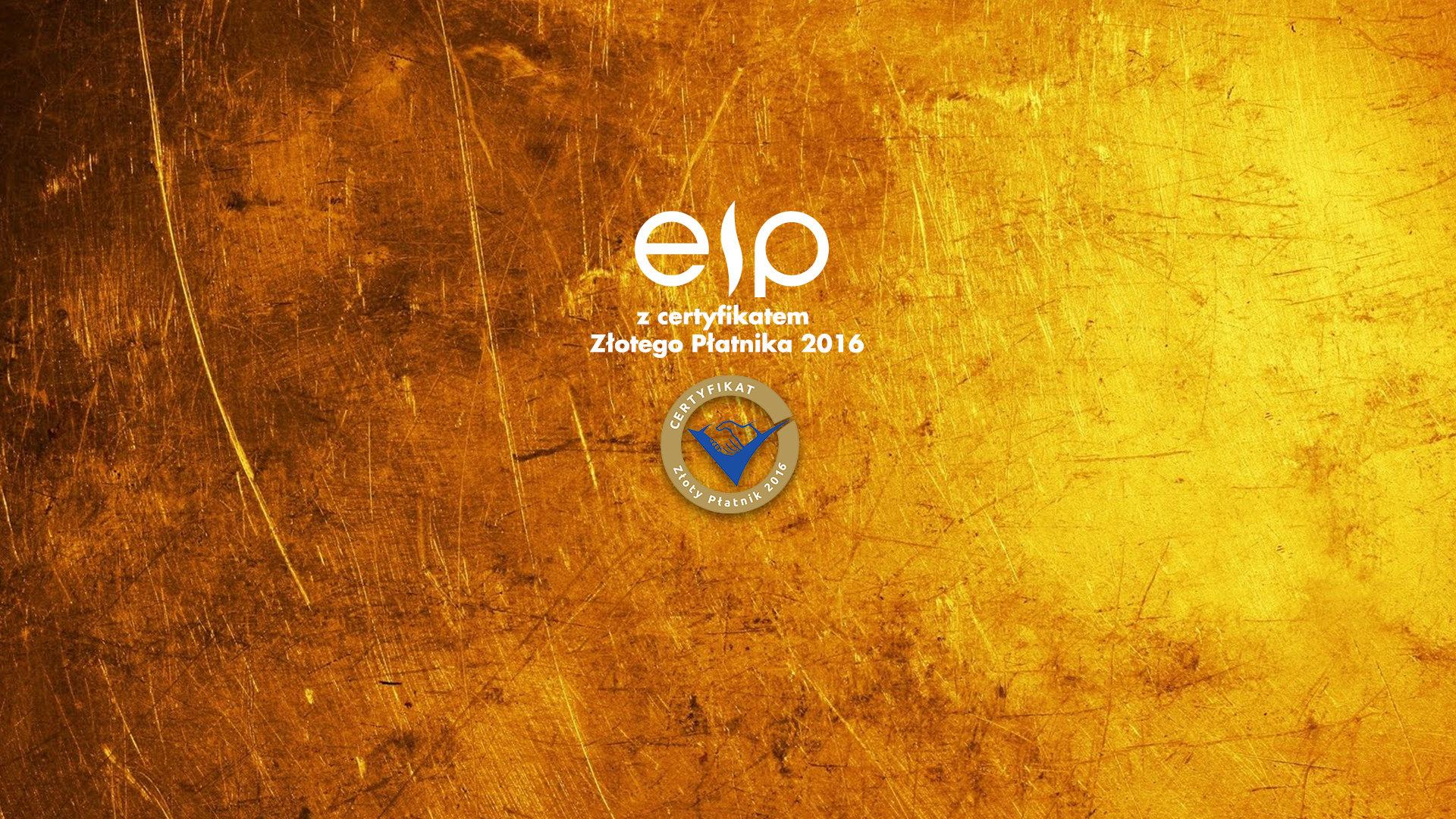 EIP wyróżnione certyfikatem Złotego Płatnika!