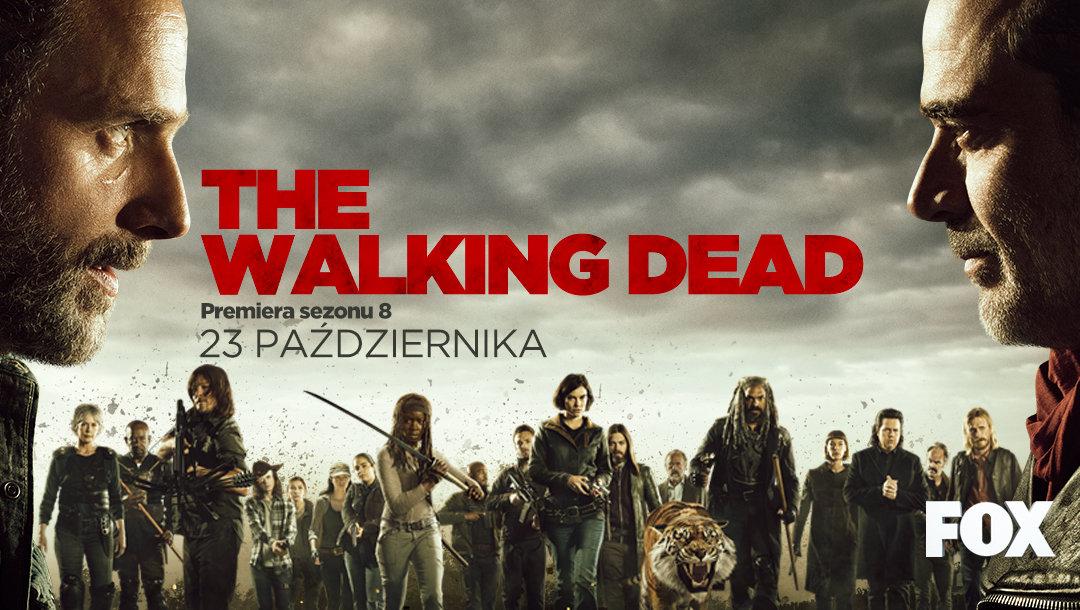 """FOX wspiera kampanią premierę 8. sezonu  """"The Walking Dead"""""""