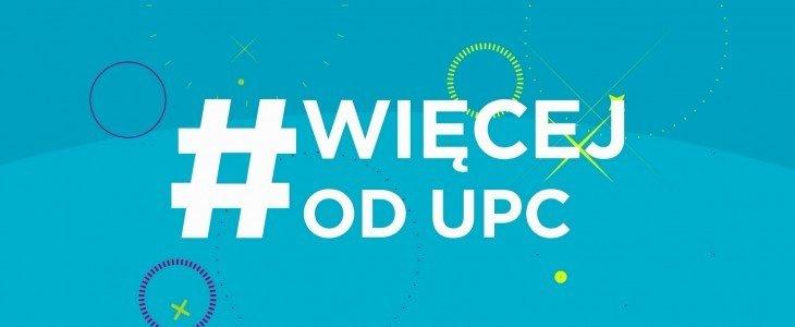 UPC Polska rusza z kampanią #WięcejOdUPC