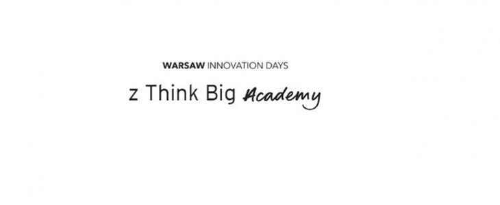 Warsaw Innovation Days z THINK BIG Academy