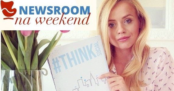 "Newsroom na weekend. Anna Skura, autorka bloga ""What Anna Wears"""
