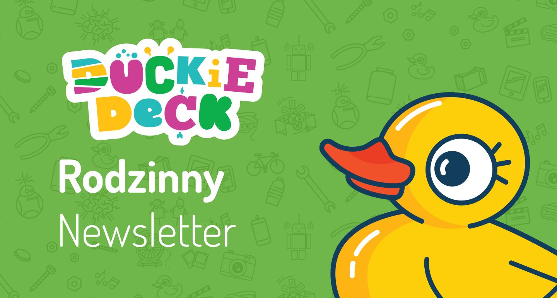 Rodzinny newsletter Duckie Deck #2