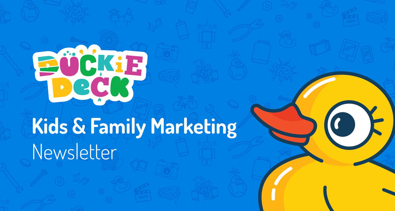 Duckie Deck Kids & Family Marketing Newsletter #20