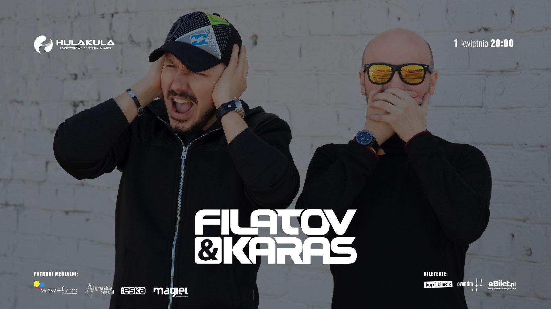 Filatov & Karas w Niedzielę Wielkanocną wystąpią w Hulakula - Rozrywkowe Centrum Miasta