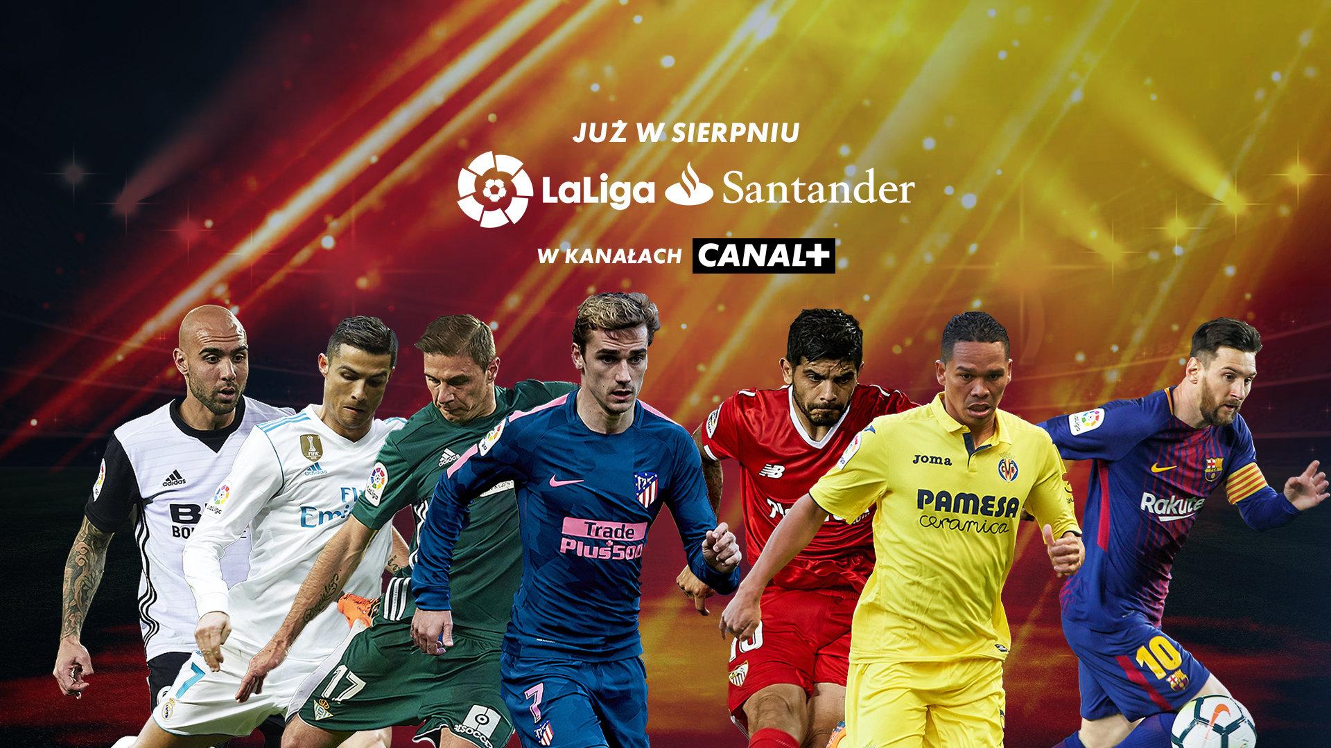 Hiszpańska LaLiga Santander w CANAL+ i ELEVEN SPORTS