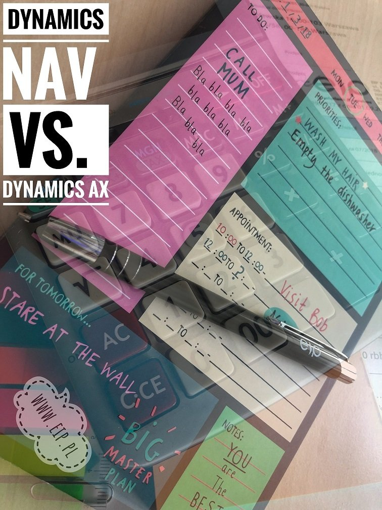 Największe różnice między Microsoft Dynamics NAV(Microsoft Dynamics 365Business Central) a Microsoft Dynamics AX (Microsoft dynamics 365 for Operations)