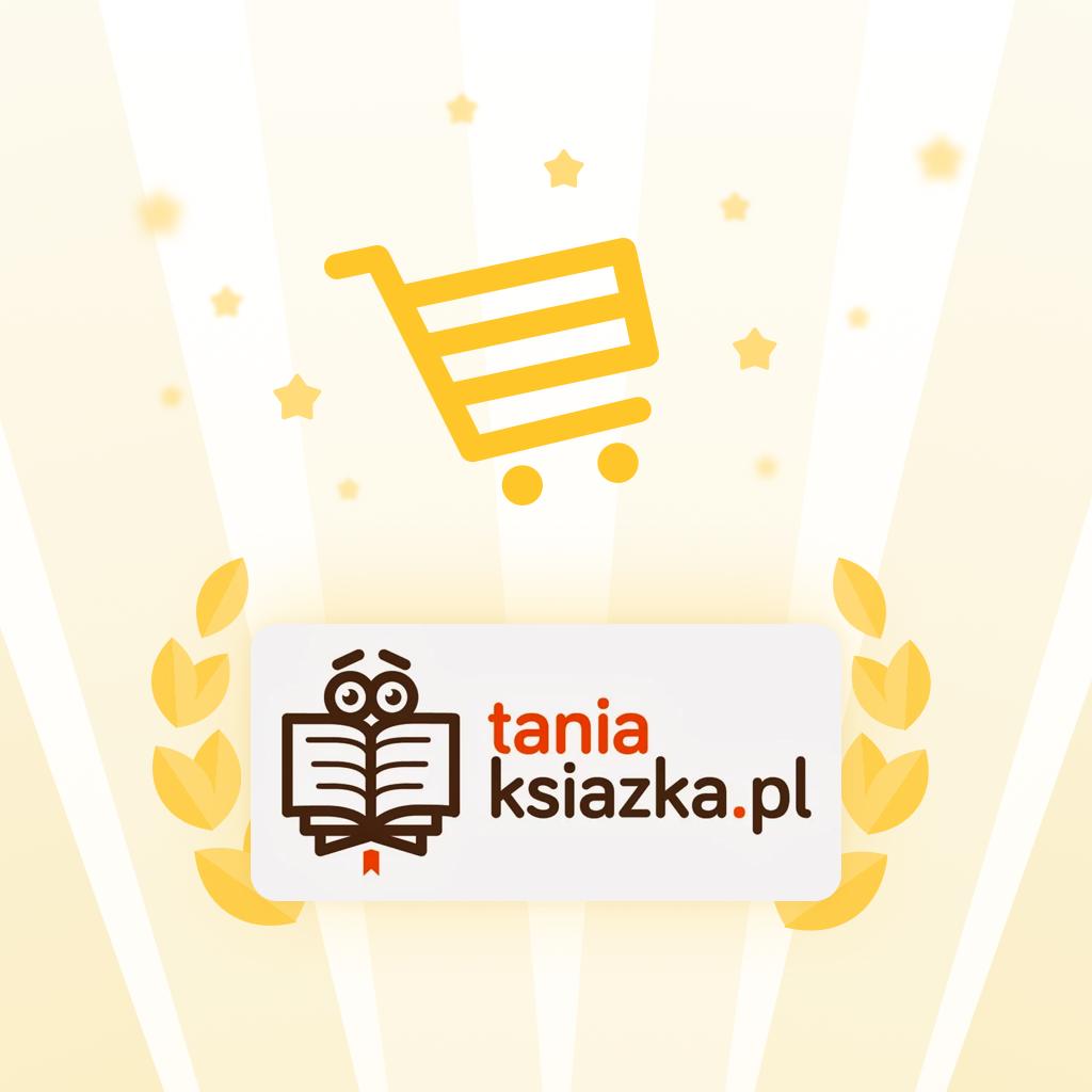 TaniaKsiazka.pl najlepszym e-sklepem w Polsce!